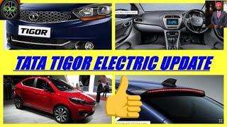 TATA TIGOR ELECTRIC CAR UPDATE /LATEST NEWS ON TIGOR EV.