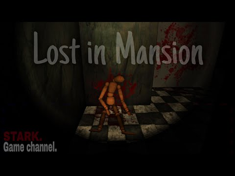 Lost in Mansion - ПОВОРОТ НЕ ТУДА! ANDROID GAMEPLAY