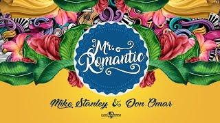 download lagu Mike Stanley & Don Omar - Mr. Romantic Official gratis