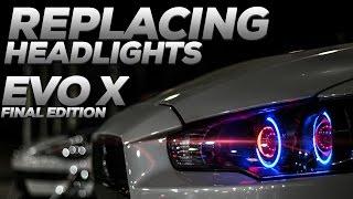 Evo X Headlight Replacement