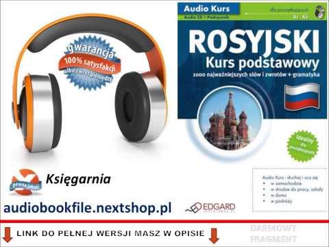 KURS JĘZYK ROSYJSKI - PODSTAWOWY - AUDIO KURS, MP3 (do Słuchania W Podróży)