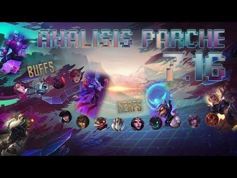 ANÁLISIS PARCHE 7.16 | LEAGUE OF LEGENDS