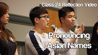 """Pronouncing Asian Names"" #Soc119"