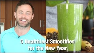 5 Healthiest Smoothies for the New Year