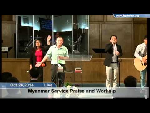Oct 26,2014 Myanmar Service Praise and Worship