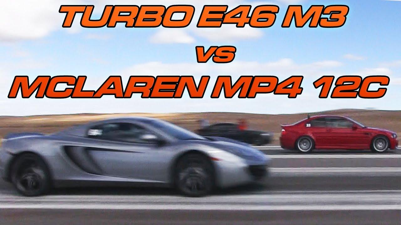 Turbo Mclaren Mclaren Mp4 12c vs Turbo E46
