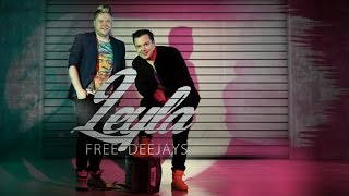 Free Deejays - Leyla (Official Music Video)