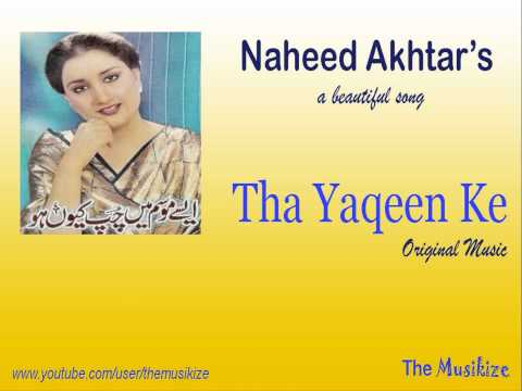 Tha Yaqeen Ke - Naheed Akhtar *hd* Original Music video