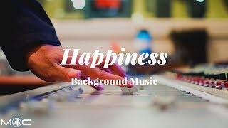 Happiness Background Music