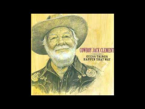 Cowboy Jack Clement - I Guess Things Happen That Way