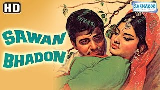Sawan Bhadon {HD} - Navin Nischol - Rekha - Shyama - Jayashree T. - Old Hindi Movie