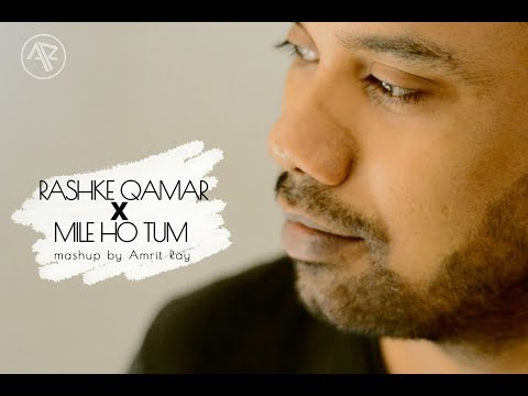 download lagu Mere Rashke Qamar X  Mile Ho Tum Humko gratis