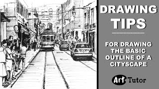 Tips for sketching a cityscape for a pen drawing