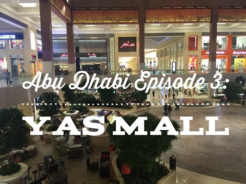 Best of Abu Dhabi Episode 3: Yas Mall Tour Yas Island by HourPhilippines.com
