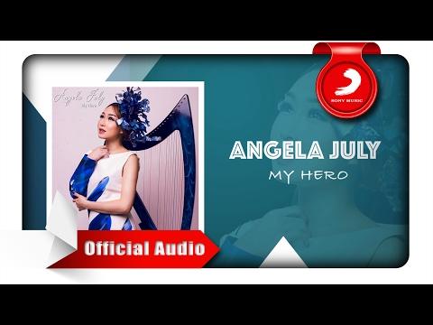 download lagu Angela July - My Hero gratis