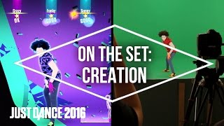 On the Set with Just Dance 2016: Creation