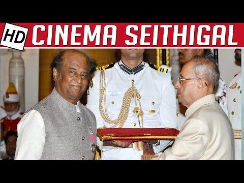 Rajinikanth receives Padma Bhushan in 2016 | Cinema Seithigal | Kollywood News