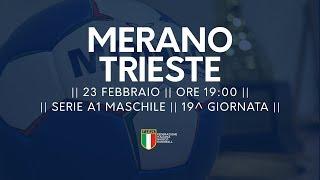 Serie A1M [19^]: Merano - Trieste 22-23