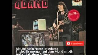 Watch Adamo Bis Morgen Auf Dem Mond Mit Dir video