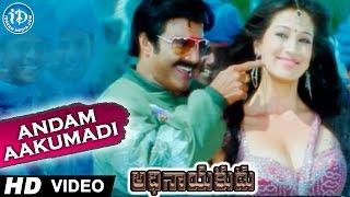 Adhinayakudu Full Songs - Andam Aakumadi Song - Balakrishna, Lakshmi Rai, Saloni