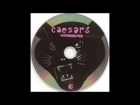 Caesars - Crackin Up