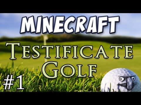 Minecraft - Testificate Golf - Holes 1-4 Music Videos