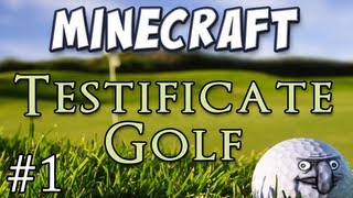 Minecraft - Testificate Golf - Holes 1-4