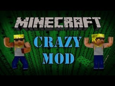 Minecraft 1.7.1 Mods | The CRAZY MOD! (Mod Showcase)