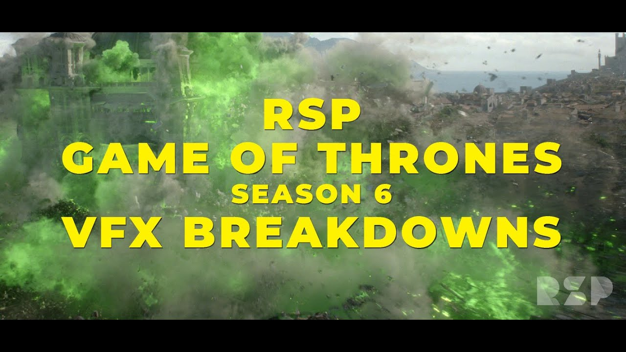[The Visual Effects Of Game Of Thrones] Video