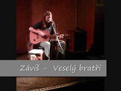 Záviš - Veselí Bratři