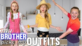 My Brother Chooses My Outfits for a WHOLE WEEK!