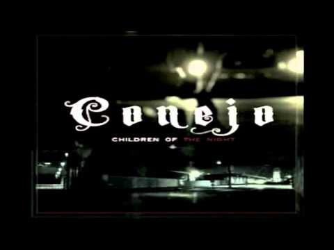Conejo - It Is What It Is