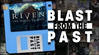 Riven (& Myst) with Ian Danskin ✦ A Blast From The Past (Podcast)