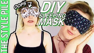 DIY Sleeping Mask (HOLY SCRAP!) | Style Pile #19