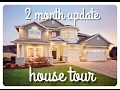new house tour   2 month update