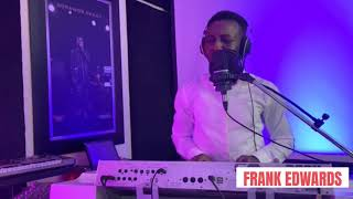 FRANK EDWARDS LIVE WORSHIP