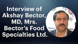 Interview of Akshay Bector  MD  Mrs