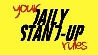 YOUR Rules For Daily Stand-up (72)
