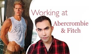 WORKING AT ABERCROMBIE: HIGHSCHOOL STORYTIME