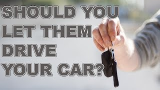 Can I be Responsible if I Let Someone Drive My Car?   Southern California Personal Injury Lawyer