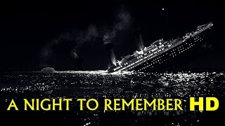 Download A Night to Remember 1958 Full Movie  (HD) 3Gp Mp4