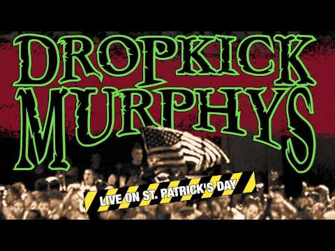 Dropkick Murphys - The Dirty Water