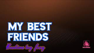 Ma Best friends Bantime toy foxy ( please sub to her)