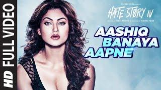Aashiq Banaya Aapne Full | Hate Story IV | Urvashi Rautela | Himesh Reshammiya Neha Kakkar
