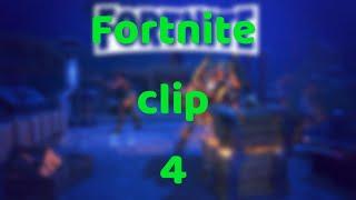 CLIP FORTNITE 4
