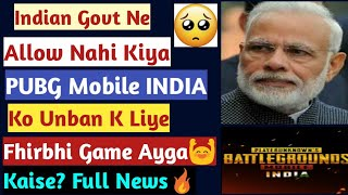 PUBG Mobile INDIA Latest News, Government Issue, PUBG Mobile INDIA Download, Trailer & Release Date