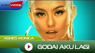 Watch Agnes Monica Godai Aku Lagi video