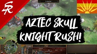 Aztec Skull Knight Rush!!! | Strategy School | Age of Empires III