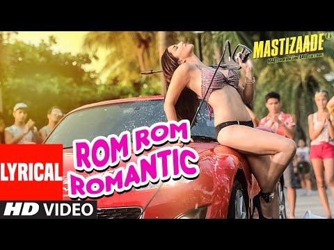 Sunny Leone: Rom Rom Romantic Full Song with Lyrics | Mastizaade | Tushar Kapoor, Vir Das