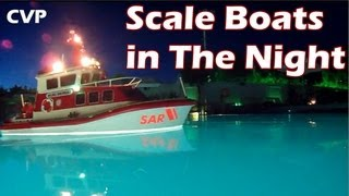 CVP - RC Scale Boats in The Night